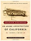 img - for Spanish Colonial or Adobe Architecture of California: 1800-1850 book / textbook / text book