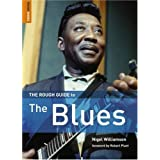 The Rough Guide to the Bluesby Nigel Williamson