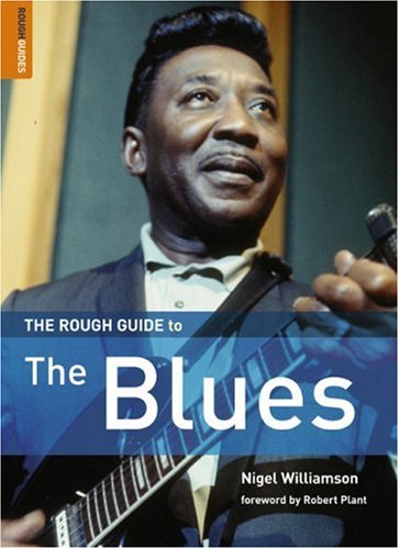 The Rough Guide to Blues 1 (Rough Guide Reference)