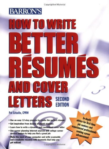 How to Write Better Resumes and Cover Letters (Barron's...