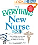 The Everything New Nurse Book, 2nd Ed...