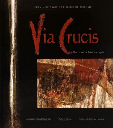 Via Crucis, chemin de croix de l'église de Brignais : Une oeuvre de Patrick Marquès