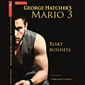 Risky Business: Mario, Book 3   George Hatcher