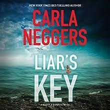 Liar's Key: Sharpe & Donovan, Book 6 Audiobook by Carla Neggers Narrated by Carol Monda