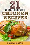 img - for 21 Tasty Slow Cooker Chicken Recipes (Simple Healthy recipes for slow cooker) book / textbook / text book