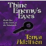 Thine Enemy's Eyes | Tonya Adolfson