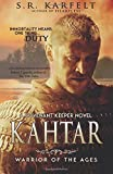 img - for Kahtar: Warrior of the Ages (A Covenant Keeper Novel ) (Volume 1) book / textbook / text book