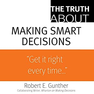 The Truth About Making Smart Decisions Audiobook