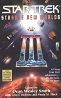 Strange New Worlds III (Star Trek): Bk. 3 (Star Trek: All Series)