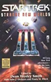 Star Trek: Strange New Worlds III (0671036521) by Smith, Dean Wesley