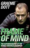 img - for Frame of Mind: The Autobiography of the World Snooker Champion book / textbook / text book