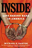Inside: Life Behind Bars in America