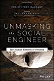 img - for Unmasking the Social Engineer: The Human Element of Security book / textbook / text book