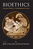 img - for Bioethics: Ancient Themes in Contemporary Issues (Basic Bioethics) book / textbook / text book