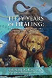 Fifty Years of Healing: Dr. Plechner's Perspective on a Half Century of Curing Animals Many Had Given Up On.