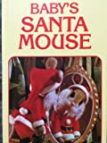 Baby's Santa Mouse (0448030918) by Michael Brown