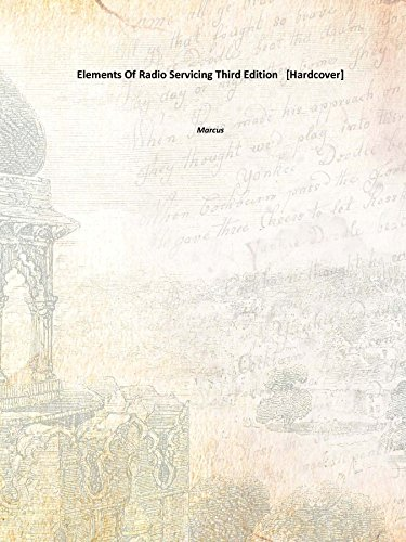 Elements Of Radio Servicing Third Edition [Hardcover] (Elements Of Radio Servicing compare prices)