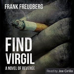 Find Virgil: A Novel of Revenge | [Frank Freudberg]