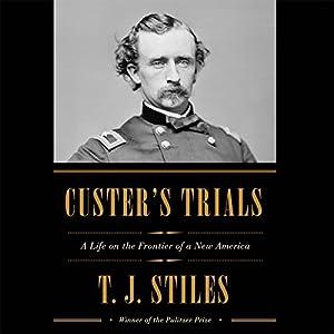 Custer's Trials Hörbuch