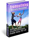Trampolining Secrets Revealed