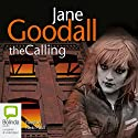The Calling (       UNABRIDGED) by Jane Goodall Narrated by Nicki Paull