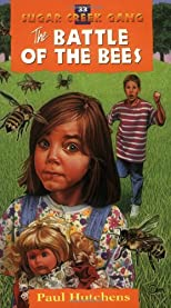 The Battle of the Bees (The Sugar Creek Gang #33)