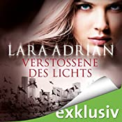 Verstoßene des Lichts (Midnight Breed 13) | Lara Adrian