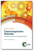 Chemoresponsive Materials: Stimulation by Chemical and Biological Signals (RSC Smart Materials)