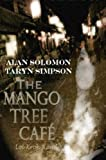 The Mango Tree Cafe', Loi Kroh Road Alan Solomon