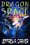 Dragon Space: A Star Rigger Omnibus (Star Rigger Universe)