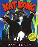 Kat Kong (0152049509) by Pilkey, Dav