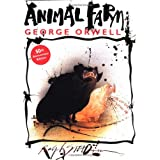 Animal Farm: A Fairy Story ~ George Orwell