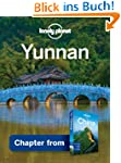 Lonely Planet Yunnan: Chapter from Ch...