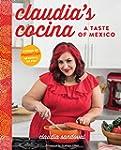 Claudia's Cocina: A Taste of Mexico f...