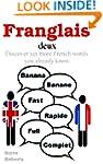 Franglais deux. Discover yet more Fre...