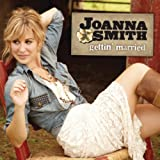 Gettin' Married - Joanna Smith