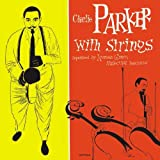 Complete Charlie Parker With Strings