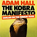 The Kobra Manifesto: Quiller, Book 7 Audiobook by Adam Hall Narrated by Antony Ferguson
