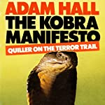 The Kobra Manifesto: Quiller, Book 7 (       UNABRIDGED) by Adam Hall Narrated by Antony Ferguson