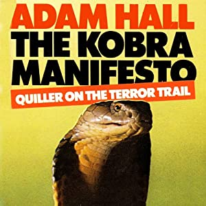 The Kobra Manifesto: Quiller, Book 7 | [Adam Hall]