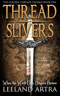 Thread Slivers by Leeland Artra ebook deal