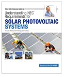 img - for 2014 Understanding NEC Requirements for Solar Photovoltaic Systems Textbook book / textbook / text book