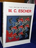 The Infinite World of M.C. Escher (0810980592) by Escher, M. C.