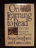 On Learning to Read (0394515927) by Bettelheim, Bruno