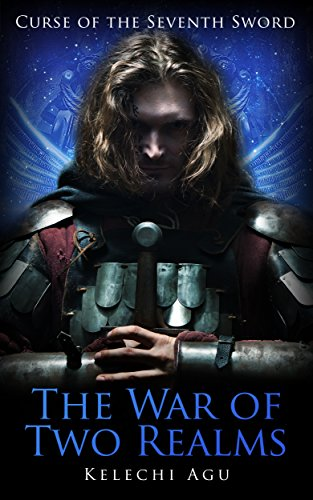 The War of Two Realms (Curse of The Seventh Sword Book 2) PDF