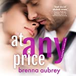 At Any Price: Gaming the System, Book 1 | Brenna Aubrey
