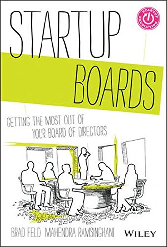 Startup-Boards-Getting-the-Most-Out-of-Your-Board-of-Directors