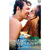 Love in the Afternoon | [Alison Packard]