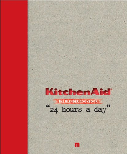 Kitchen Aid The Blender Cookbook