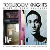 Various Artists Toolroom Knights - Mixed by Eddie Halliwell